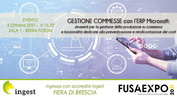GESTIONE COMMESSE, EVENTO INGEST - FUSA EXPO 2021